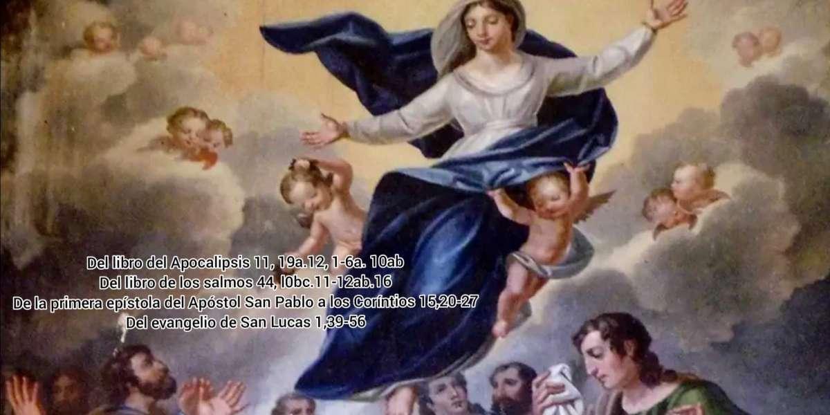 Meditación de la palabra de la Solemnidad de la Asunción de nuestra Señora – Ciclo B